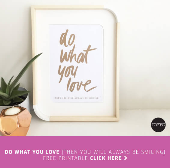 TOMFO-DIY-FREE-DO-WHAT-YOU-LOVE-PRINTABLE-DOWNLOAD