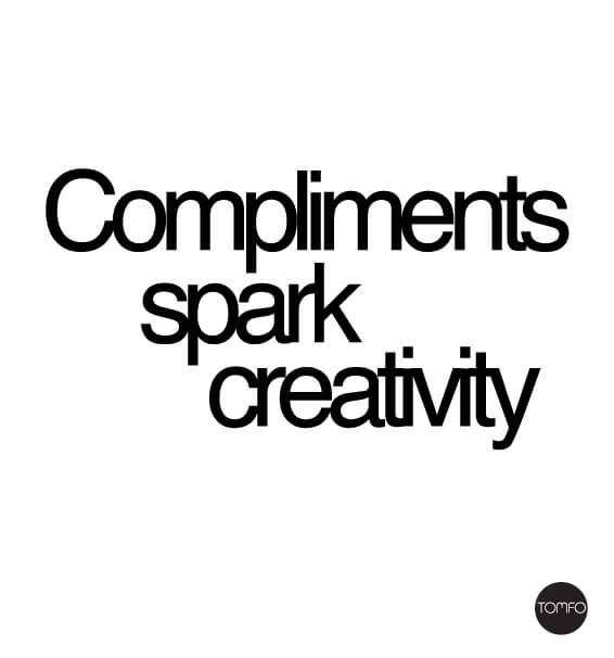 Compliment-spark-creativity-Tomfo
