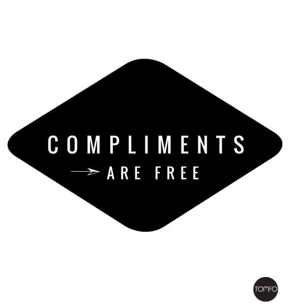 Compliments-are-free-Tomfo